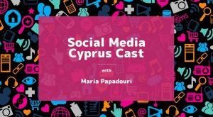 Το #SocialMediaCyprusCast στο Spotify!